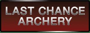 LAST CHANCE ARCHERY